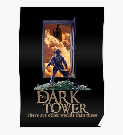 The Dark Tower - There are other worlds than these Poster