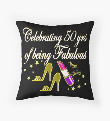 GORGEOUS 50TH BIRTHDAY DIVA DESIGN Throw Pillow