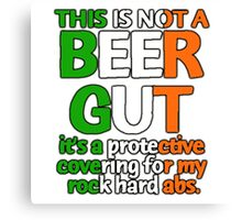 Funny Irish beer gut excuses! Canvas Print