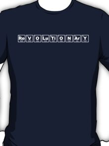 Revolutionary - Periodic Table T-Shirt