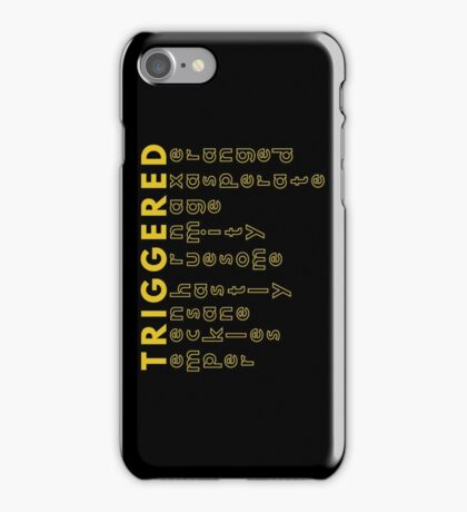 TRIGGERED (Synonyms - MEME) iPhone Case/Skin