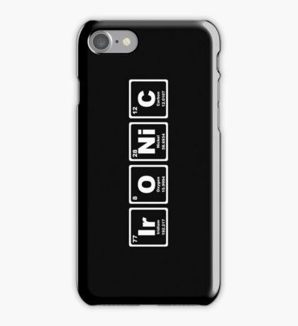 Ironic - Periodic Table iPhone Case/Skin