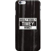 Timey Wimey iPhone Case/Skin