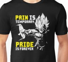 Pain Is Temporary, Pride Is Forever - Vegeta Hardcore Squat - Leg Day Unisex T-Shirt