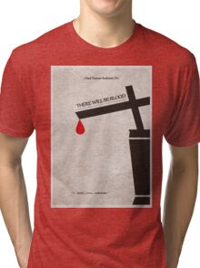 There Will Be Blood Tri-blend T-Shirt