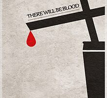 There Will Be Blood by A. TW