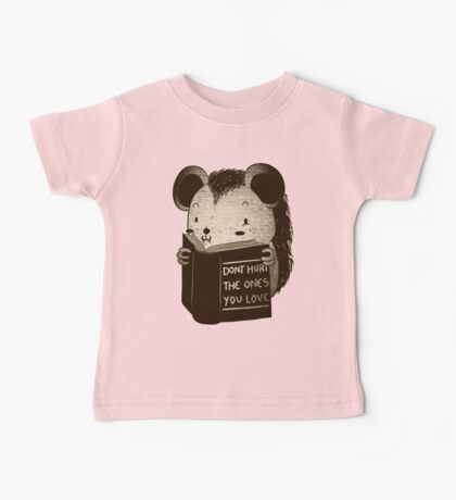 Hedgehog Book Don't Hurt The Ones You Love Baby Tee