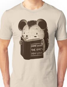 Hedgehog Book Don't Hurt The Ones You Love Unisex T-Shirt