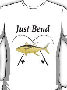 Just Bend Tuna Fishing T-Shirt