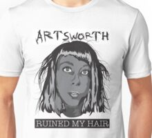 Artsworth Ruined My Hair Unisex T-Shirt