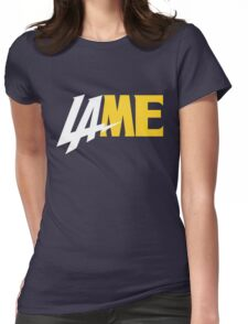 LAME Womens Fitted T-Shirt
