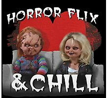 Horror Flix & Chill Photographic Print