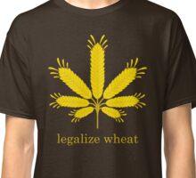 legalize wheat Classic T-Shirt