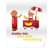 make me one with everything Poster