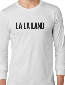 La la land B Long Sleeve T-Shirt
