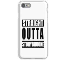 Straight Outta Storybrooke iPhone Case/Skin