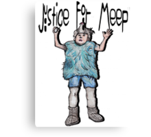 Justice For Meep Canvas Print