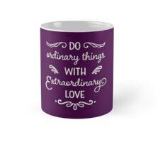 Extraordinary Love Mug