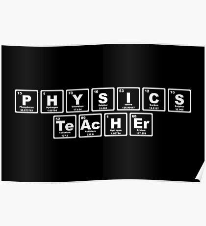 Physics Teacher - Periodic Table Poster