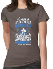 I'm Proud Brother Of A Freaking Awesome Sister Sibling Womens Fitted T-Shirt
