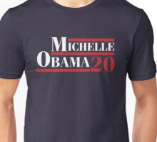 Michelle Obama 2020 - Michelle Obama For President Unisex T-Shirt