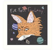 Fur-Free Galaxy! Art Print