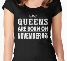 Queens Are Born On November 08 Women's Fitted Scoop T-Shirt
