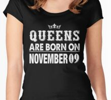 Queens Are Born On November 09 Women's Fitted Scoop T-Shirt