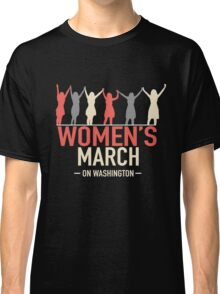 Womens March on Washington Classic T-Shirt