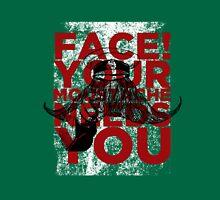 Face! Your Moustache Needs YOU! Unisex T-Shirt