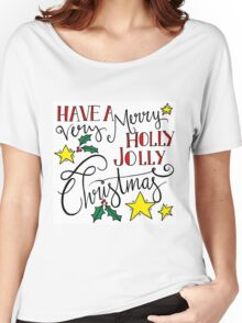 Holly Jolly Christmas Women's Relaxed Fit T-Shirt