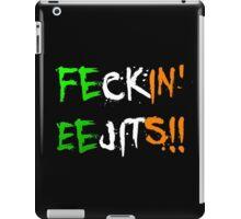 Feckin' Eejits iPad Case/Skin