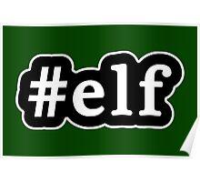 Elf - Hashtag - Black & White Poster