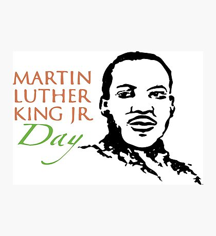 Day Of Martin Luther King J Photographic Print