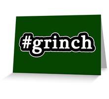 Grinch - Christmas - Hashtag - Black & White Greeting Card