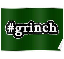 Grinch - Christmas - Hashtag - Black & White Poster