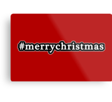 Merry Christmas - Hashtag - Black & White Metal Print