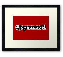 Joyeux Noel - Christmas - Hashtag - Black & White Framed Print