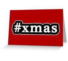 Xmas - Christmas - Hashtag - Black & White Greeting Card
