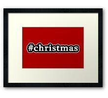 Christmas - Hashtag - Black & White Framed Print