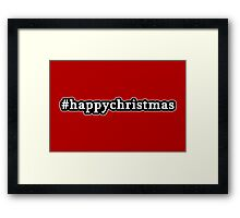 Happy Christmas - Hashtag - Black & White Framed Print
