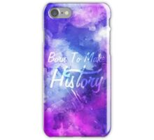 Born to Make History Watercolor iPhone Case/Skin
