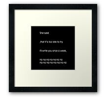 She Said (Mark Hoppus' favorite thing to sing about) Framed Print