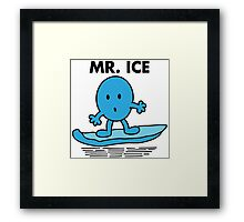 Mr. Ice Framed Print