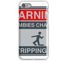 If Zombies Chase Us, I'm Tripping You Funny Zombie T Shirts iPhone Case/Skin