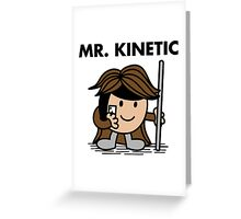 Mr. Kinetic Greeting Card