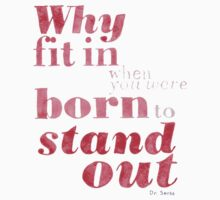 Born to Stand Out Baby Tee