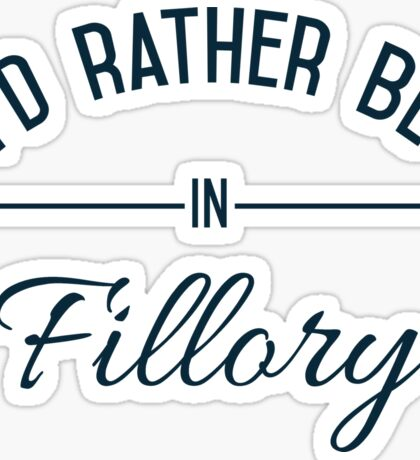 I'd Rather Be In Fillory Sticker
