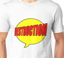 Utter Destruction Unisex T-Shirt