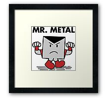 Mr. Metal Framed Print